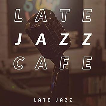 Late Jazz Cafe