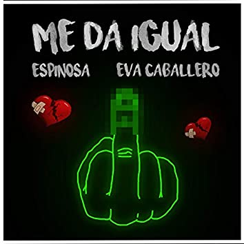 Me Da Igual (feat. Eva Caballero)