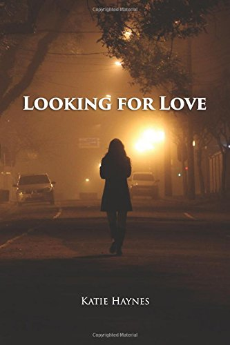 Book: Looking For Love by Katie Haynes