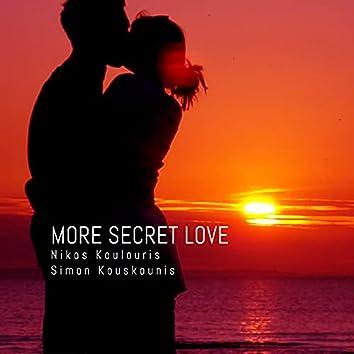 More Secret Love