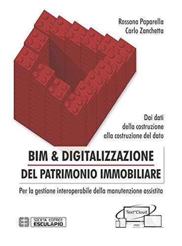 BIM & Digitalizzazione del Patrimonio Immobiliare