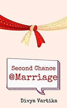 Second Chance @Marriage: A Short Love Story by [Divya Vartika]