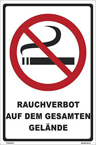 Kleberio® Verbots Schild 30 x 20 cm - Rauchverbot auf dem gesamten Gelände - stabile Aluminiumverbundplatte