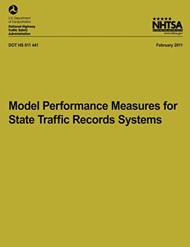 Model Performance Measures for State Traffic Records Systems (NHTSA Technical Report DOT HA 811 441)