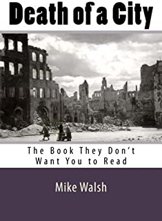 Death of a City: The Book They Don't Want You to Read