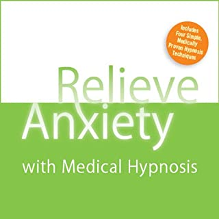 Best relieve anxiety with medical hypnosis Reviews