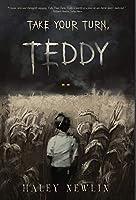 Take Your Turn, Teddy