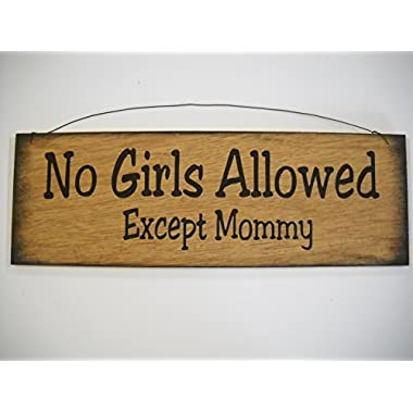 No Girls Allowed Except Mommy Boys Bedroom Door Decor Hand Stenciled Wooden Wall Art Sign