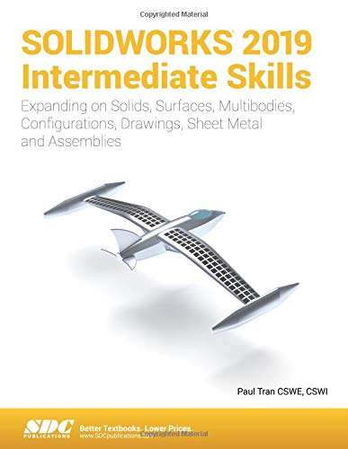 SOLIDWORKS 2019 Intermediate Skills