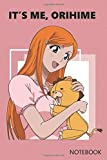 It's me, Orihime: Anime Lover Notebook, 120 Squared Pages, 6 x 9, Gift, School&Gift, Bleach, Orihime