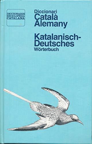 Diccionari Català - Alemany / Katalanisch - Deutsches Wörterbuch