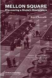 Mellon Square: Discovering a Modern Masterpiece