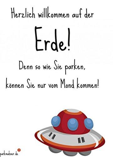 Parkmahner - Strafzettel für schlechtes Parken - Nicht von dieser Erde! - Scheiße geparkt! Lustige Verwarnung für die Falschparker-Windschutzscheibe!
