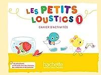Les Petits Loustics: Cahier d'activites 1 + CD-audio