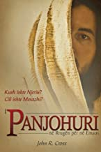 The Stranger on the Road to Emmaus (Albanian): Who was the Man? What was the Message? (Albanian Edition)