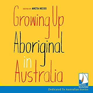 Growing up Aboriginal in Australia cover art