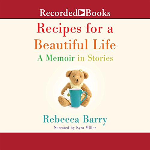 Recipes for a Beautiful Life audiobook cover art