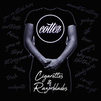 Cigarettes & Razorblades