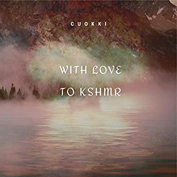 With Love to Kshmr