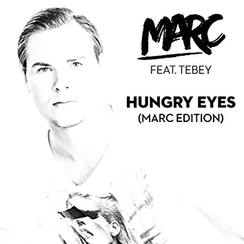 Hungry Eyes (MARC Edition)
