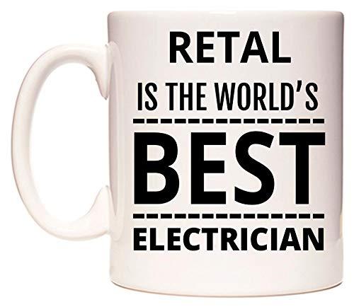 RETAL Is The World's BEST Electrician Taza por WeDoMugs®