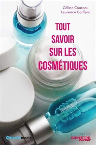 Tout savoir sur les cosmétiques