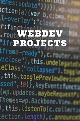 """WEBDEV Projects: Sketchbook for Project Ideas 120 Pages, 6""""x 9"""" Notepad or Journal WebBrowser Coders, Front End Web Dev Programmer, PHP HTML CSS Developers (working book)"""