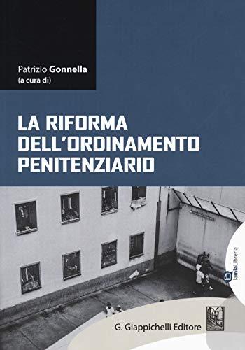 La riforma dell'ordinamento penitenziario. Con e-book