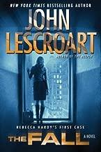 John T. Lescroart: The Fall (Hardcover); 2015 Edition