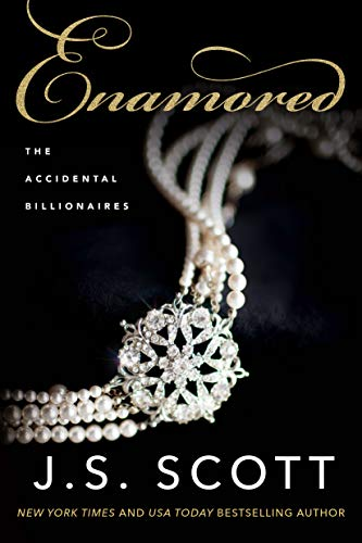 Enamored (The Accidental Billionaires)