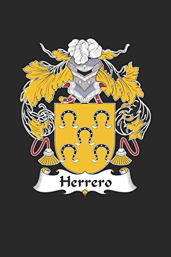 Herrero: Herrero Coat of Arms and Family Crest Notebook Journal (6 x 9 - 100 pages)