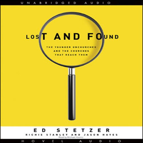 Lost and Found Audiobook By Ed Stetzer cover art