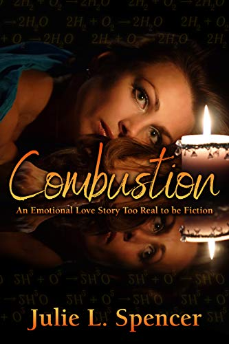 Combustion: An Emotional Love Story Too Real to Be Fiction (English Edition)