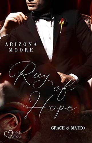 Ray of Hope: Grace & Mateo