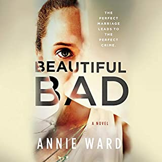 Beautiful Bad                   By:                                                                                                                                 Annie Ward                               Narrated by:                                                                                                                                 Xe Sands,                                                                                        Vivienne Leheny,                                                                                        Paul Fox                      Length: 10 hrs and 58 mins     57 ratings     Overall 4.2
