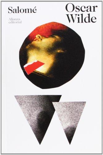 Salomé (El Libro De Bolsillo - Bibliotecas De Autor - Biblioteca Wilde)