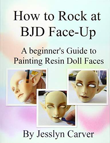 How to ROCK at BJD Face-Ups: A Beginner
