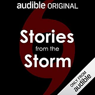 Stories from the Storm     Hurricane Katrina Survivors, In Their Own Words              By:                                                                                                                                 Audible Studios                               Narrated by:                                                                                                                                 Carter Hooper,                                                                                        Celia Collins,                                                                                        Tom Fitzmorris,                   and others                 Length: 2 hrs and 29 mins     243 ratings     Overall 3.8