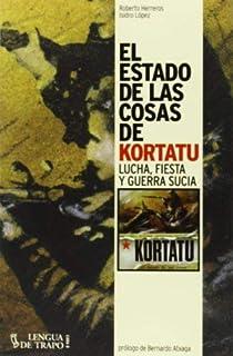 El Estado De Las Cosas De Kortatu (Cara B) by Roberto Herreros(2013-12-11)