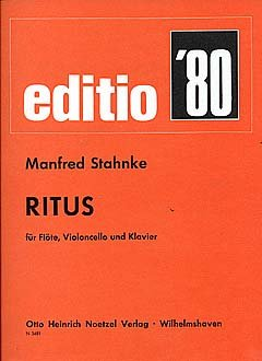 RITUS – Arreglos para flauta travesera – Violoncello – Piano [Notas/Partitura] Compositor: STAHNKE MANFRED