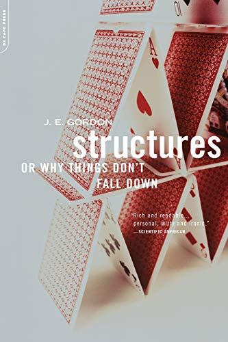 Structures: Or Why Things Don't Fall Down