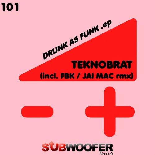 Drunk As Funk (Jay Mac Remix)