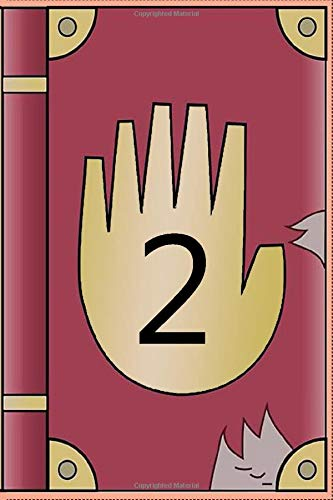 gravity falls journal 2: Gravity falls notebook 2 for Writing, Size 6' x 9', 110 Pages