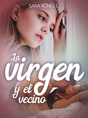 La virgen y el vecino de Sara Agnès L