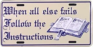 When All Else Fails Follow The Instructions Christian Religious License Plate 6x12