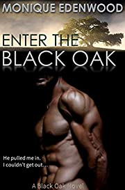 Enter The Black Oak