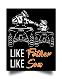 93wear Like Father Like Son Four Wheeler Quad Bike ATV (17'x22') Wall Art Print Poster Home Decor
