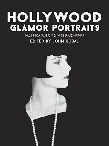 Hollywood Glamor Portraits: 145 Photos of Stars, 1926-1949