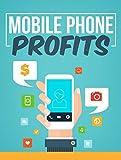 Ganancias con el Móvil: Aprende a obtener ganancias desde tu teléfono móvil.
