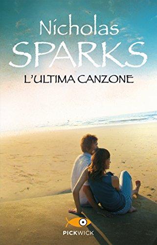 L'ultima canzone (I Blu) eBook: Sparks, Nicholas, Petrelli ...